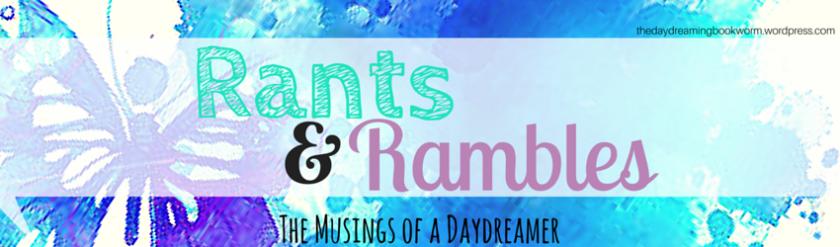 Rants (4)